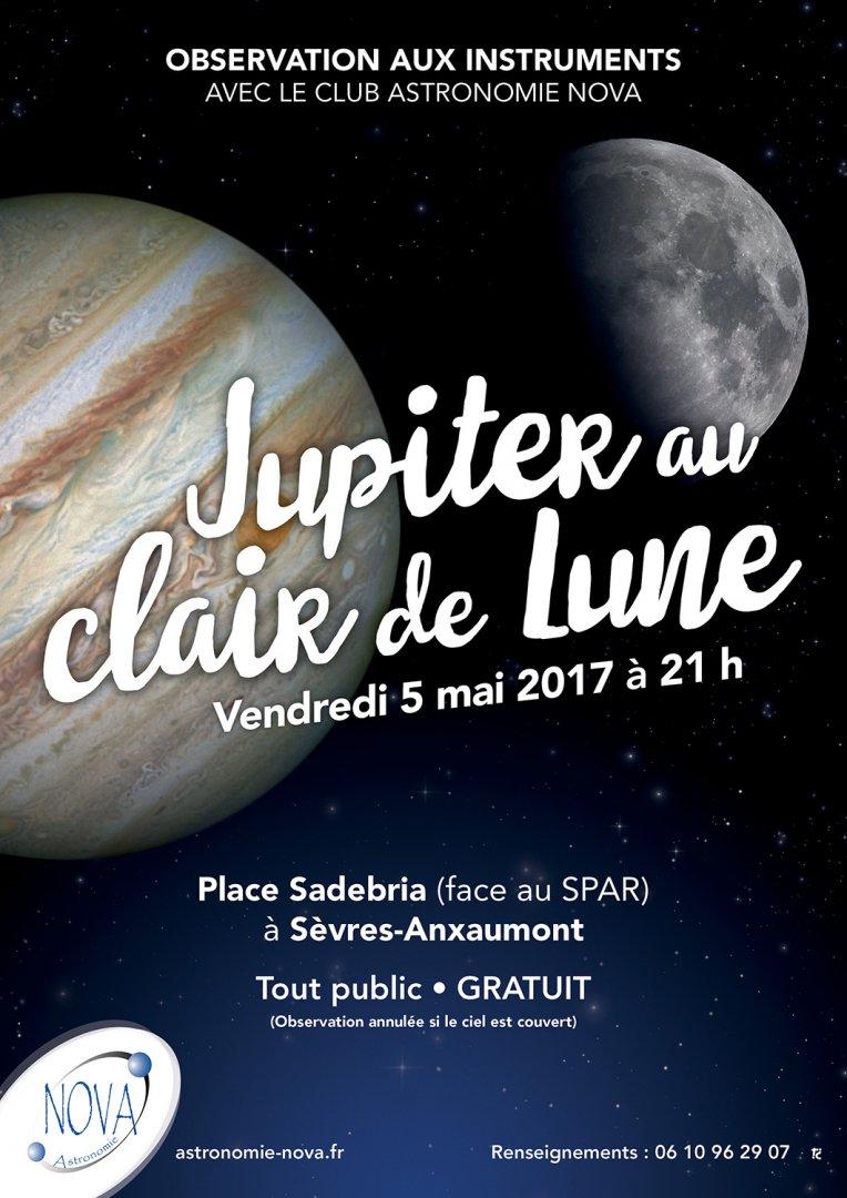 Observation aux instruments - Jupiter au clair de Lune - Vendredi 5 mai 2017 à 21h
